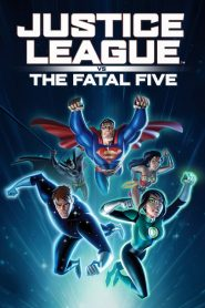 Justice League vs. the Fatal Five