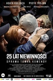 25 lat niewinności. Sprawa Tomka Komendy